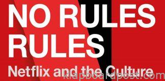 No Rules Rules :A book on Netflix's unorthodox work culture