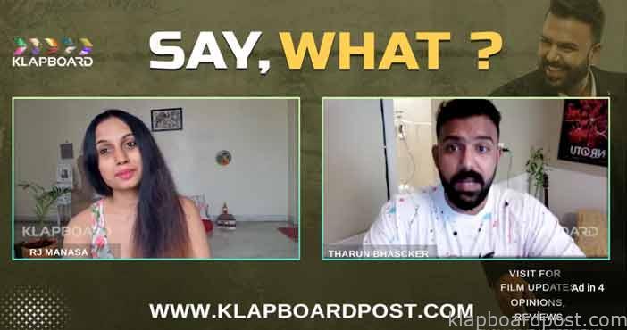 Director Tharun Bhascker Exclusive interview with Klapboard