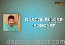 Filmmaker Rasool Ellore Podcast