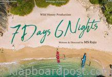 MS Raju's 7 Days 6 Nights First Look