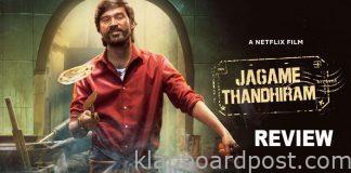 Dhanush Jagame Thandiram Review