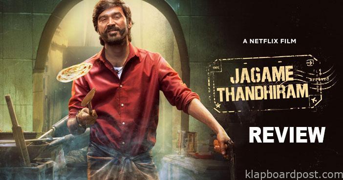 Jagame Thandiram Review