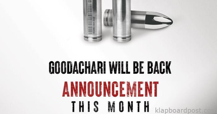 Adivi Sesh's Goodachari sequel on the cards